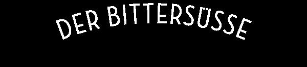 Der Bitter-Süße